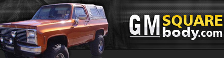 GM Square Body - 1973 - 1987 GM Truck Forum